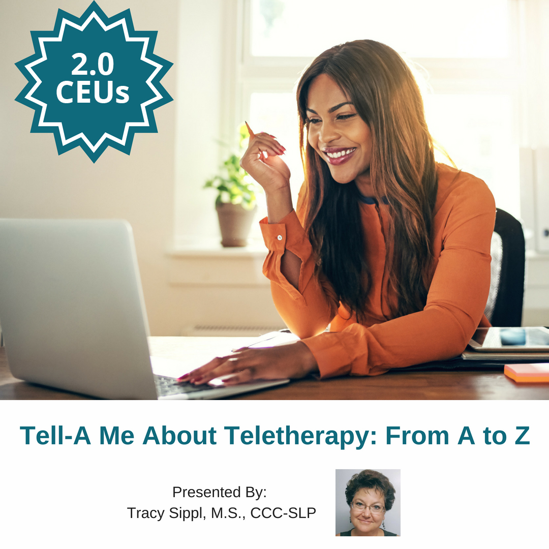 Tell-A Me About Teletherapy: From A to Z – $40